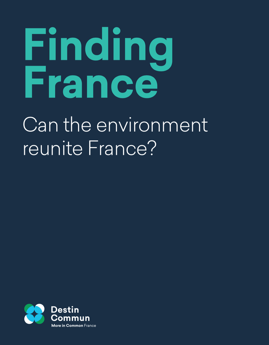 Finding France : Can the environment reunite France?