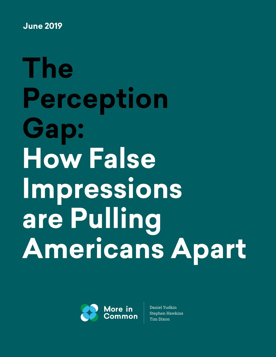 The Perception Gap: How False Impressions are Pulling Americans Apart